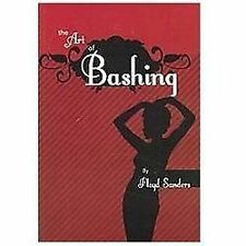 The Art of Bashing