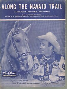 Along The Navajo Trail 1944 Roy Rogers and Trigger Sheet Music