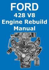 FORD 428 V8 ENGINE WORKSHOP MANUAL