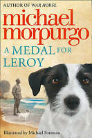 A Medal for Leroy, Morpurgo, Michael , Good   Fast Delivery