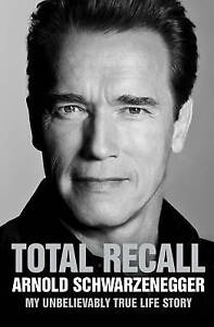 Total Recall by Schwarzenegger, Arnold Book The Cheap Fast Free Post