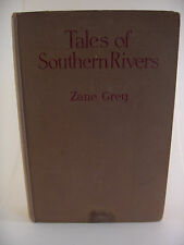 Zane Grey  Rare Transition Binding Tales of Southern Rivers Harpers/G&D