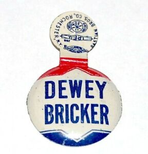 1944 THOMAS E. DEWEY BRICKER TAB campaign political presidential pinback button