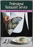 Professional Restaurant Service Ecole Technique Hoteliere Tsuji Wiley 1991 HC