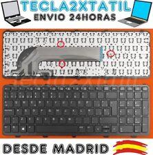 TECLADO ESPAÑOL PARA PORTATIL HP ProBook 450 G2 L8B24ES NEGRO CON MARCO