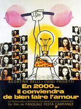 Affiche 120x160cm EN 2000 IL CONVIENDRA DE BIEN FAIRE L'AMOUR '76 Agostina Belli