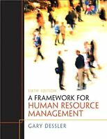 A Framework for Human Resource Management (6th Edition)