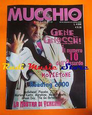 Rivista MUCCHIO SELVAGGIO 411/2000 Gene Gnocchi  Reggae National Tickets * No cd
