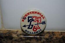 VINTAGE  BICENTENNIAL BULLSHIT Pinback - 1776 - 1976  ~ Rare to find!
