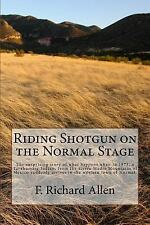 Riding Shotgun on the Normal Stage : The Surprising Story of What Happens...