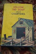 follow the saint by leslie charteris. h & s yellow jacket hard cover