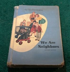 1957 WE ARE NEIGHBORS Odille Ousley DICK AND JANE Home School READER PRIMER