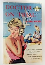 Doctor on trial by Kerry Mitchell (Paperback, 1960)