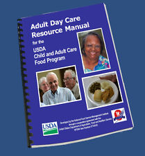 Adult Day Care Resources for the USDA Child and Adult Care Food Program