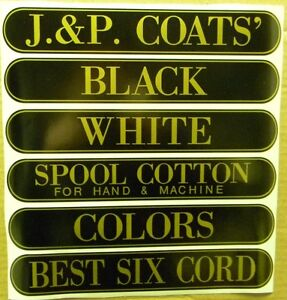 J & P COATS SPOOL CABINET DECALS 6 PIECE SET / Gold on Black 9 1/2 X 1 11/16
