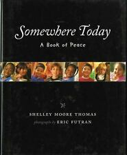 Somewhere Today: A Book of Peace-ExLibrary