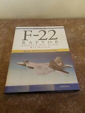 F-22 RAPTOR: AMERICA'S NEXT GREAT WAR MACHINE WITH DJ! MCGRAW-HILL PUBLISHER.