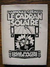Louis-Arnould-Grémilly Le Cadran Solaire Poèmes Kupka Noailles Ed. Malfère 1928
