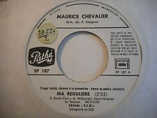 45t SIXTIES PORT 0€ ▓ MAURICE CHEVALIER : MA REGULIERE