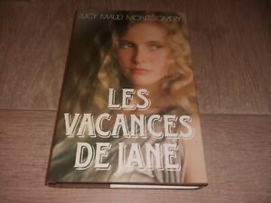 LES VACANCES DE JANE / LUCY MAUD MONTGOMERY