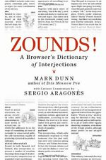 ZOUNDS!: A Browsers Dictionary of Interjections