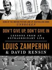Don't Give up, Don't Give In by Louis Zamperini NEW 1st/1st Hardcover, FREE SHIP