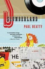Slumberland: A Novel, Beatty, Paul, Good Book