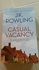 The Casual Vacancy by J. K. Rowling  Paperback First Edition September 2012