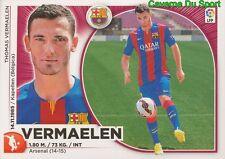 43 VERMAELEN BELGIQUE FC.BARCELONA RARE UPDATE STICKER CROMO PANINI LIGA 2015