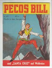 PECOS BILL N. 60 ORIGINALE MONDIAL CASA EDITRICE nello stato 1!!!