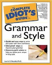 The Complete Idiot's Guide to Grammar and Style  APA MLA Writing English NEW!