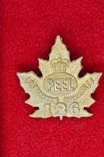 "WW1 CANADIAN 126TH INFANTRY BATTALION  ""PEEL BATTALION"" CAP BADGE"