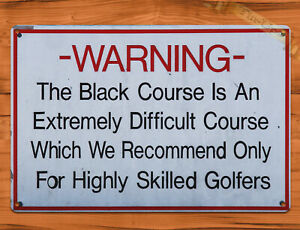 """Bethpage Black Warning Sign""  REPRODUCTION Golf Classic Sports TIN SIGN"