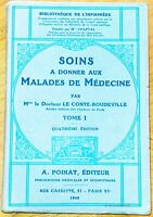 SOINS A DONNER AUX MALADES DE MEDECINE Le Conte-Boudeville en 1940. Infirmière