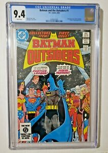 DC COMICS BATMAN AND THE OUTSIDERS # 1 AUG1983 9.4 CGC NM WHITE PAGES J. LEAGUE