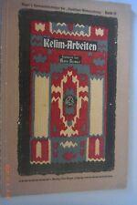 Kelim -Arbeiten Beyers Handarbeitsbücher Band 31 / 1913 Marie Niedner /Sticken
