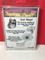 """Our Daily Bread """"Don't Worry"""" Scripture/ Flowers/ Butterfly Cling Stamp Set"""