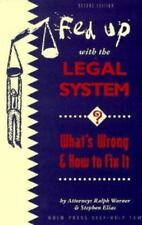 Fed Up with the Legal System?: What's Wrong and How to Fix It (Nolo Press