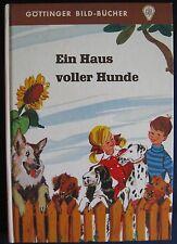 Horst Lipsch   Ein Haus voller Hunde   Göttinger Bild-Bücher