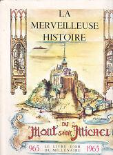 La Merveilleuse Histoire du Mont Saint Michel