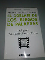 The Doblaje Of Los Juegos Of Palabras A.Martinez Tejerina