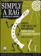 Simply A Rag Solos for Descant Recorder & Piano Sheet Music Book