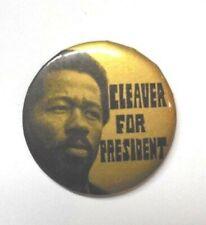 Eldridge Cleaver for President Pinback 1968 original Button RARE, fair condition