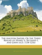 The Angevin Empire 9781143823558 by James Henry Ramsay Paperback