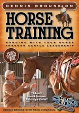 Dennis Brouse on Horse Training (Paperback + DVD): Bonding with Your-ExLibrary