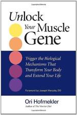 Hofmekler, Ori/ Mercola, Jo...-Unlock Your Muscle Gene BOOK NEW