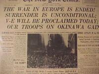 VINTAGE NEWSPAPER HEADLINE ~WORLD WAR 2 NAZI GERMANY SURRENDER V-E DAY WWII 1945