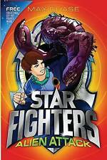 Chase, Max, STAR FIGHTERS 1: Alien Attack, Very Good Book