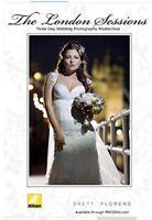 Modern Wedding Photography: Brett Florens - The London Sessions 6 Hour DVD