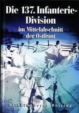 Meyer: Die 137. Infanteriedivision im Mittelabschnitt der Ostfront NEU (Inf.Div.